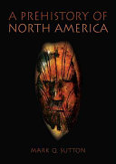 A Prehistory of North America Book