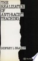 The Realization of Anti racist Teaching