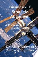 Business-IT Strategic Alignment: A Prerequisite for Digital Transformation