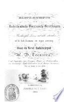 Beknopte beschrijving van de Nederlandsche overzeesche bezittingen, voor beschaafde lezers uit alle standen, uit de beste bronnen en eigen ervaring in Oost- en West-Indiën geput