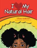 I Love My Natural Hair Pdf/ePub eBook