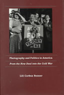 Photography and Politics in America