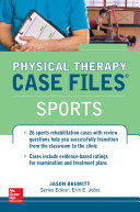 Physical Therapy Case Files  Sports