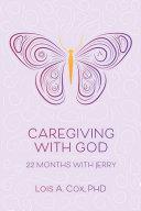 Caregiving with God