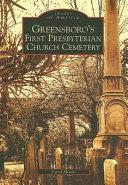 Greensboro s First Presbyterian Church Cemetery