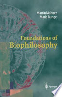 Foundations of Biophilosophy