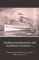 Leading Manufacturers and Merchants of Eastern Massachusetts