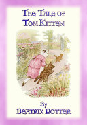 THE TALE OF TOM KITTEN   Book 11 in the Tales of Peter Rabbit   Friends