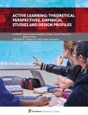 Active Learning  Theoretical Perspectives  Empirical Studies and Design Profiles