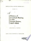 A History of Livestock Raising in the United States  1607 1860