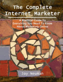 The Complete Internet Marketer