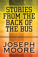 Stories from the Back of the Bus