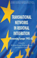 Transnational Networks in Regional Integration