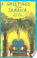 Greetings from Jamaica  Wish You Were Queer Book