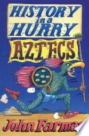 History in a Hurry  Aztecs