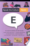 Spain  : Be Fluent in Spanish Life and Culture
