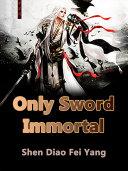 Only Sword Immortal ebook