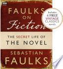 Faulks on Fiction  Includes 4 FREE Vintage Classics   Great British Characters and the Secret Life of the Novel