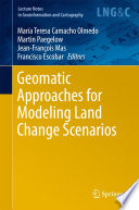 Geomatic Approaches For Modeling Land Change Scenarios Book PDF