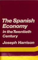 The Spanish Economy in the Twentieth Century