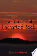 Excitement At Enchanted Rock
