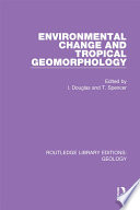 Environmental Change and Tropical Geomorphology Book