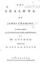 The Seasons ... To which is Prefixed, an Account of the Life and Writings of the Author by P. Murdoch; Together with an Ode on His Death (by Mr. Collins).