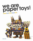 We Are Paper Toys  Print Cut Fold Glue Fun