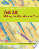 Web 2.0: Making the Web Work for You, Illustrated