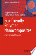 Eco friendly Polymer Nanocomposites