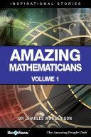 Amazing Mathematicians   A Short eBook