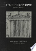 Religions of Rome  Volume 1  A History