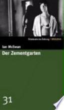 Der Zementgarten  : Roman
