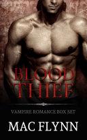 Pdf Blood Thief Box Set (Alpha Billionaire Vampire Romance) Telecharger