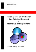 Ferromagnetic Electrodes for Spin-polarized Transport: ...