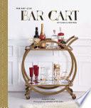 The Art of the Bar Cart