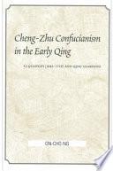 Cheng-Zhu Confucianism in the Early Qing