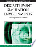Handbook Of Research On Discrete Event Simulation Environments  Technologies And Applications
