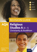 Aqa Gcse Religious Studies A 9 1 Christianity And Buddhism Revision Guide