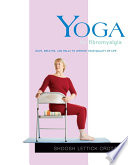 """Yoga for Fibromyalgia: Move, Breathe, and Relax to Improve Your Quality of Life"" by Shoosh Lettick Crotzer"