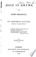 Æsop in rhyme, with some originals, by J. Taylor