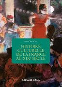 Pdf Histoire culturelle de la France au XIXe siècle - 2e éd. Telecharger