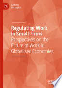 Regulating Work in Small Firms