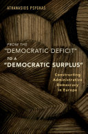 From the Democratic Defici to a Democratic Surplus