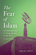 The Fear of Islam, Second Edition