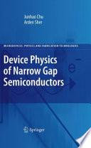 Device Physics of Narrow Gap Semiconductors Book