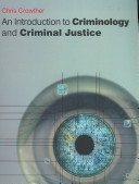 Cover of An Introduction to Criminology and Criminal Justice