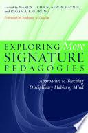 Exploring More Signature Pedagogies