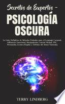 Secretos De Expertos Psicolog A Oscura