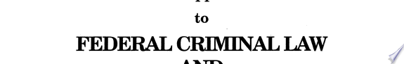 2004 Supplement to Federal Criminal Law and Its Enforcement